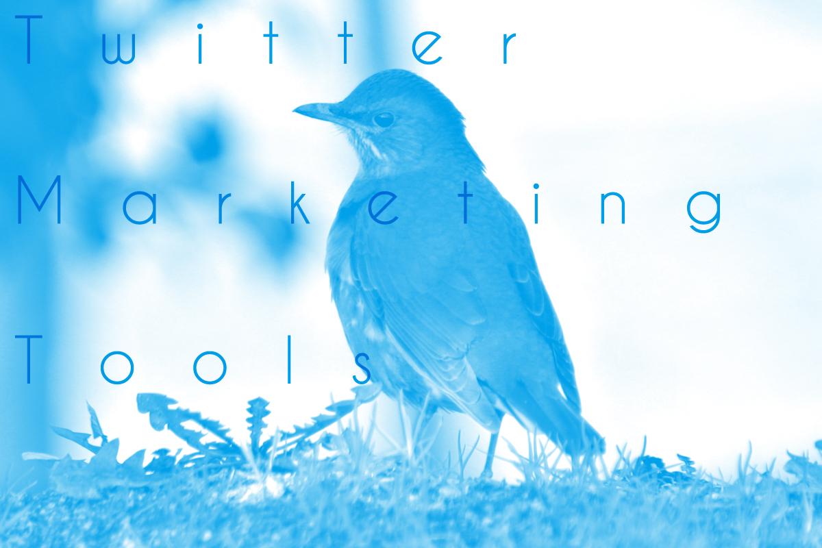 Twitterでマーケティングをするなら導入したい無料ツール10選